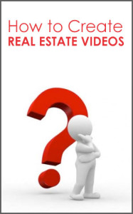 how-to-create-real-estate-videos